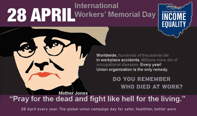 Workers' Memorial Day: Ohio Working Families Honor 115 Workers Who Lost Their Lives