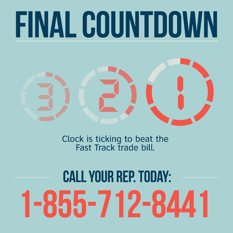 Final Countdown To Stop TPP And Bad Trade Deals: Call Today