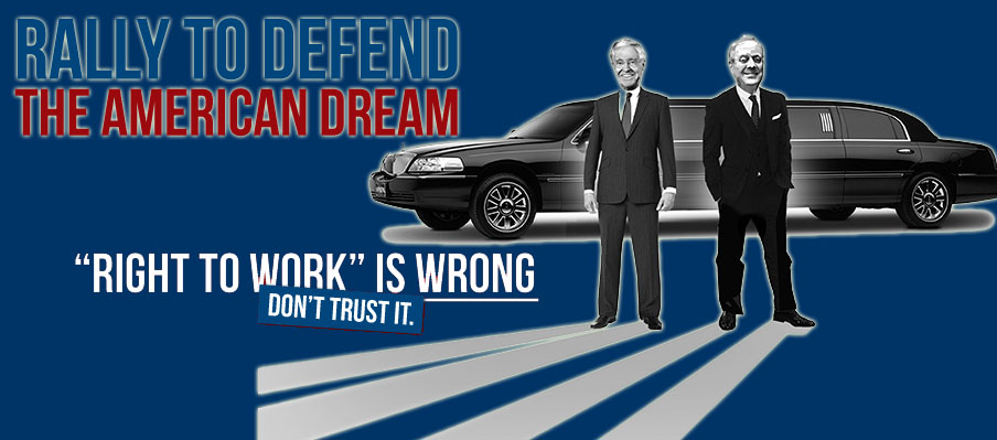 Rally To #DefendTheDream & Spread The Word #RightToWorkIsWrong