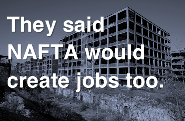 Burga To Boston Globe: After Each One Of These So-called Free Trade Deals, We've Been Losing Manufacturing Jobs,.""