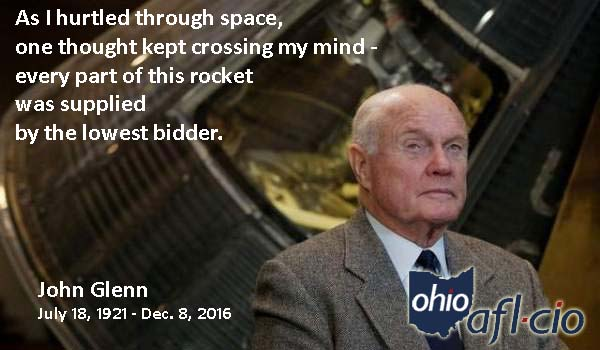 "We Shouldn't Forget: John Glenn Was Also The ""Right Stuff"" For Working People"